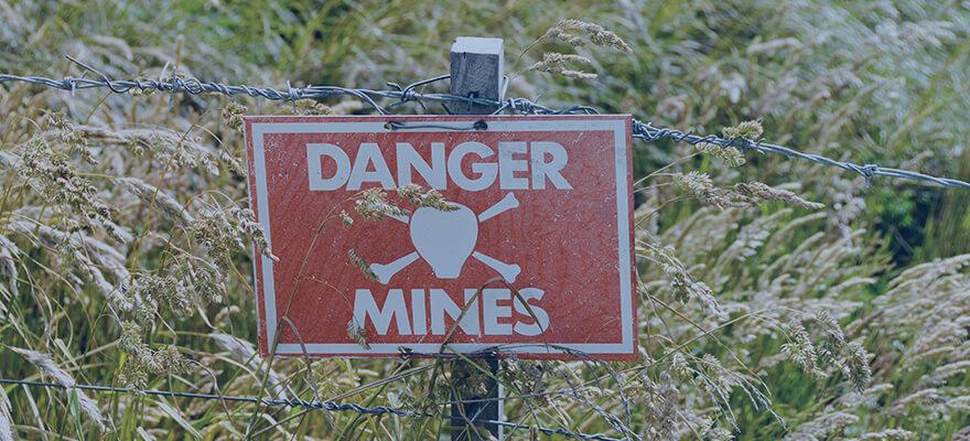 Its a minefield